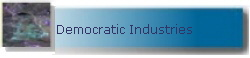 Democratic Industries